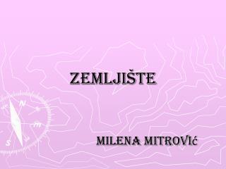 Zemljište Milena Mitrović