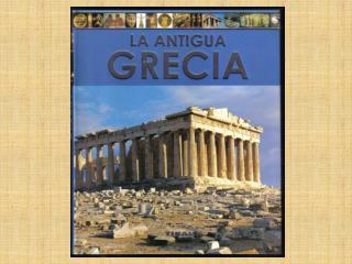 El origen de la civilización griega se remonta a la Prehistoria.