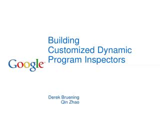 Building Customized Dynamic Program Inspectors