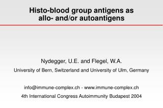 Histo-blood group antigens as  allo- and/or autoantigens