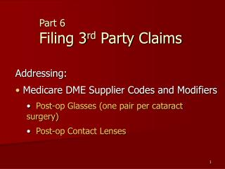 Part 6 Filing 3 rd  Party Claims
