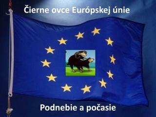 Čierne ovce Európskej únie