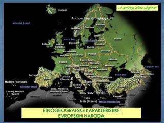 ETNOGEOGRAFSKE KARAKTERISTIKE  EVROPSKIH NARODA