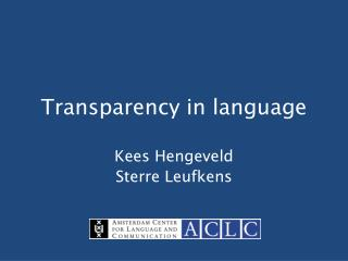 Transparency in language