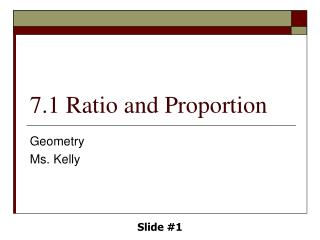 7.1 Ratio and Proportion
