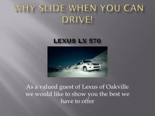 Why Slide When You Can Drive! Lexus LX 570