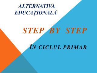 ALTERNATIVA EDUCAŢIONALĂ