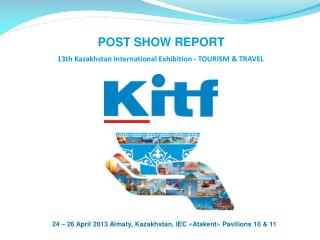 13 th Kazakhstan International Exhibition - TOURISM & TRAVEL