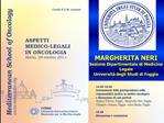 MARGHERITA NERI Sezione Dipartimentale di Medicina Legale  Universit  degli Studi di Foggia