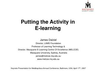 Putting the Activity in  E-learning