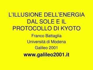 L'ILLUSIONE DELL'ENERGIA DAL SOLE E IL PROTOCOLLO DI KYOTO