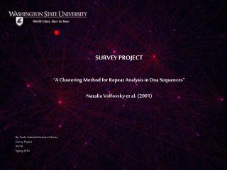 """SURVEY PROJECT """" A Clustering Method for Repeat Analysis in Dna Sequences"""""""