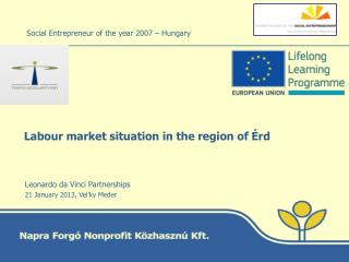 L abour market situation in the region of Érd