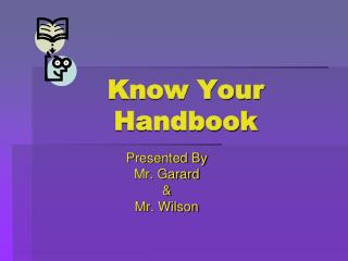 Know Your Handbook