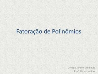 Fatoração de Polinômios