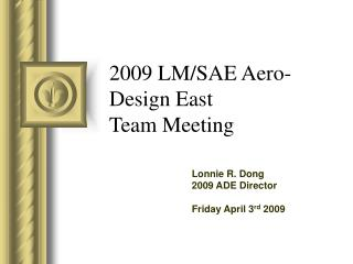 2009 LM/SAE Aero-Design East Team Meeting