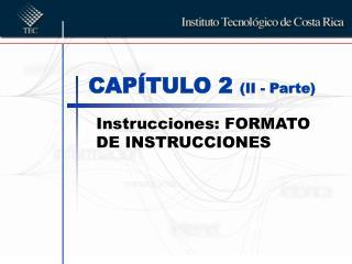 CAPÍTULO 2  (II - Parte)