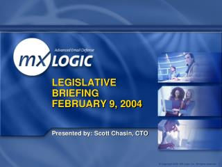 LEGISLATIVE BRIEFING FEBRUARY 9, 2004