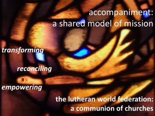 accompaniment: a shared model of mission