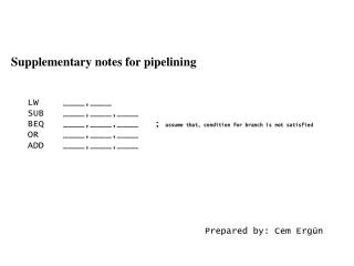 Supplementary notes for pipelining