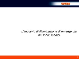 L'impianto di illuminazione di emergenza nei locali medici