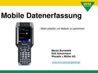 Martin Bornefeld Dirk Schuirmann Wessels + Müller AG wm-fahrzeugteile.de