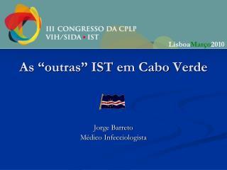 """As """"outras"""" IST em Cabo Verde"""