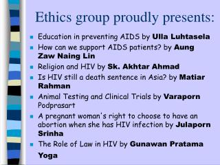 Ethics group proudly presents: