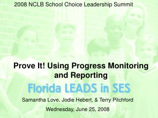 Prove It Using Progress Monitoring and Reporting