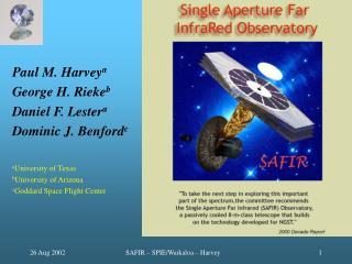 Paul M. Harvey a George H. Rieke b Daniel F. Lester a Dominic J. Benford c a University of Texas