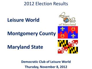 Leisure World      Montgomery County      Maryland State