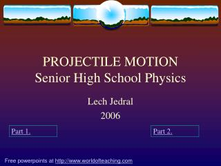 PROJECTILE MOTION Senior High School Physics