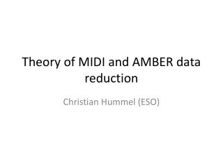 Theory of MIDI and AMBER data reduction