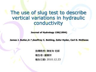 The use of slug test to describe vertical variations in hydraulic conductivity