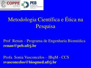 Metodologia Científica e Ética na Pesquisa