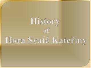 History  of Hora Svaté Kateřiny