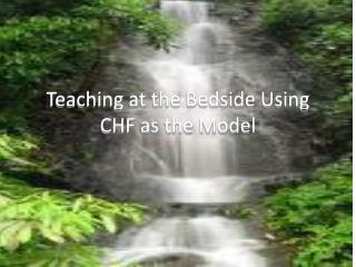 Teaching at the Bedside Using CHF as the Model