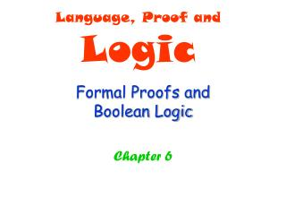 Formal Proofs and  Boolean Logic