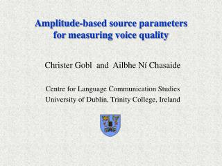 Amplitude-based source parameters for measuring voice quality
