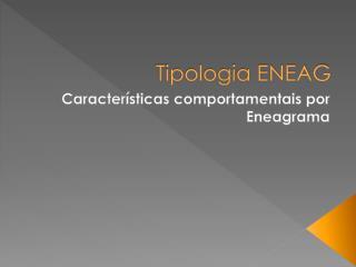 Tipologia ENEAG