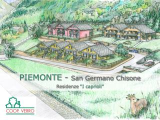 "PIEMONTE  -  San Germano Chisone Residenze ""I caprioli"""