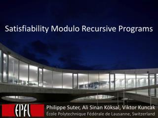 Satisfiability Modulo Recursive Programs