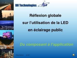 Réflexion globale  sur l'utilisation de la LED  en éclairage public