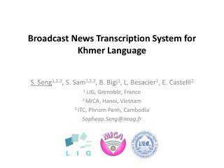 Broadcast News Transcription System for  Khmer Language