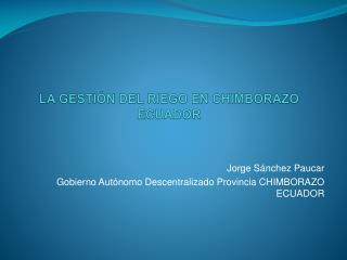 LA GESTIÓN DEL RIEGO EN CHIMBORAZO ECUADOR