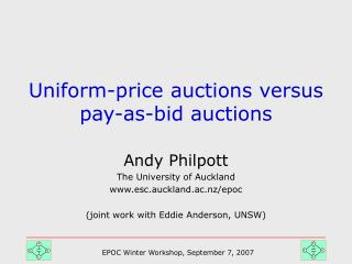 Uniform-price auctions versus pay-as-bid auctions
