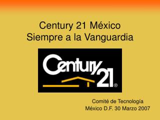 Century 21 M�xico Siempre a la Vanguardia