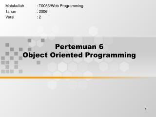 Pertemuan 6 Object Oriented Programming