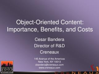 Object-Oriented Content: Importance, Benefits, and Costs