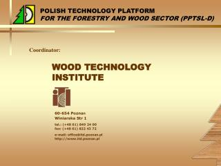 WOOD TECHNOLOGY INSTITUTE